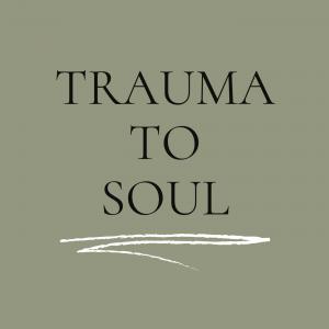 Trauma To Soul