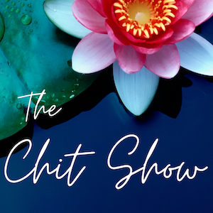 The Chit Chat Show