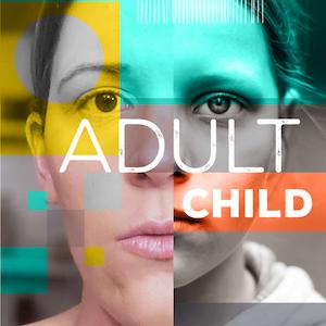 Adult Child Podcast