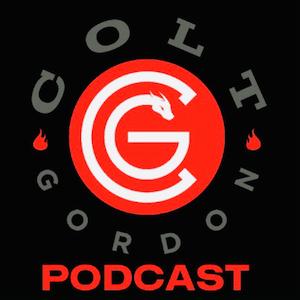 Colt Gordon Podcast